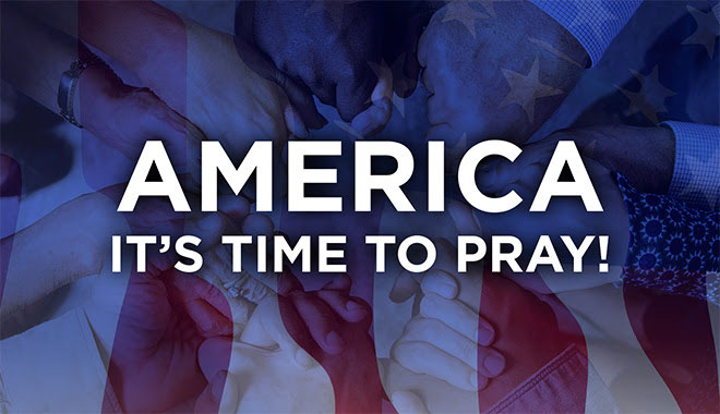 America, It's time to pray!